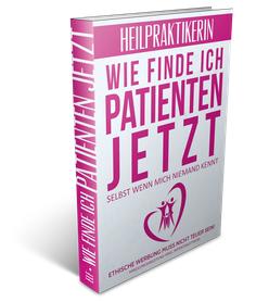 3D-Buch-Cover Wie finde ich Patienten jetzt? Selbst wenn mich niemand kennt